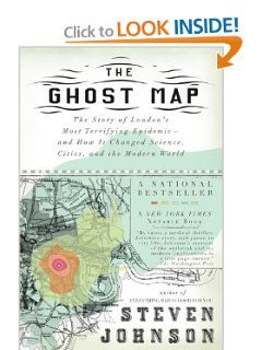 The Ghost Map: The Story of Londons Most Terrifying Epidemic ... on