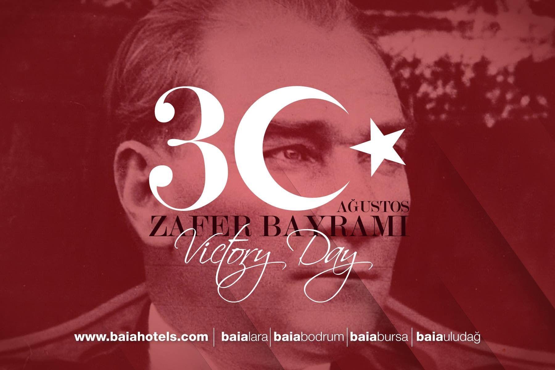 Happy 30 August Victory Day!  Zafer Bayramımız Kutlu Olsun!  www.baiahotels.com