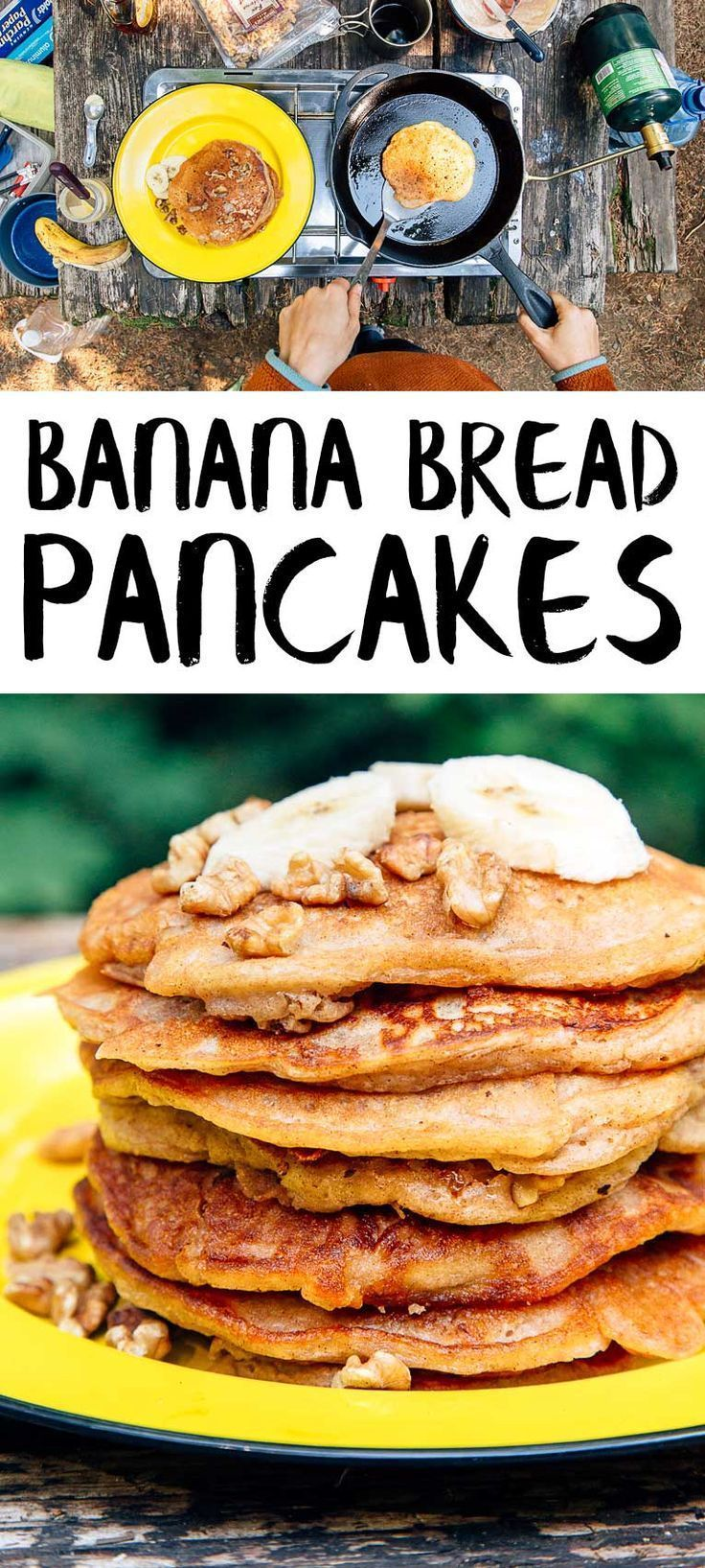 Banana Bread Pancakes Are A Delicious Way To Start Your Morning Easy Camping Food