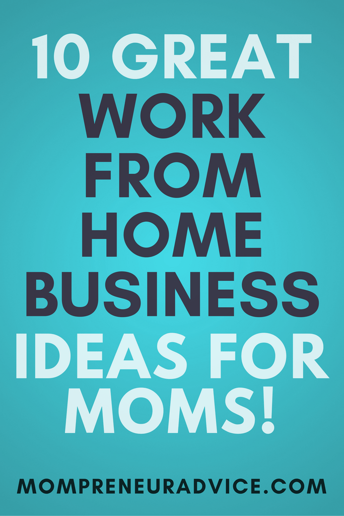 Online Business Ideas For Moms In 2020