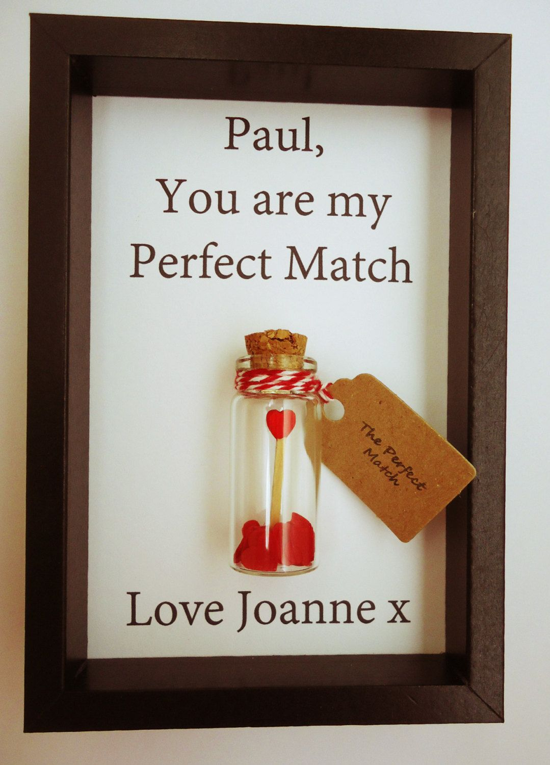 My perfect match, Cool boyfriend gift, Personalised