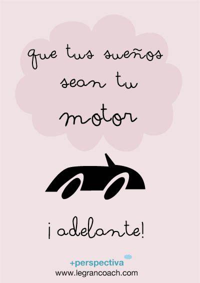 que tus sueños sean tu motor #ElBardelossueños
