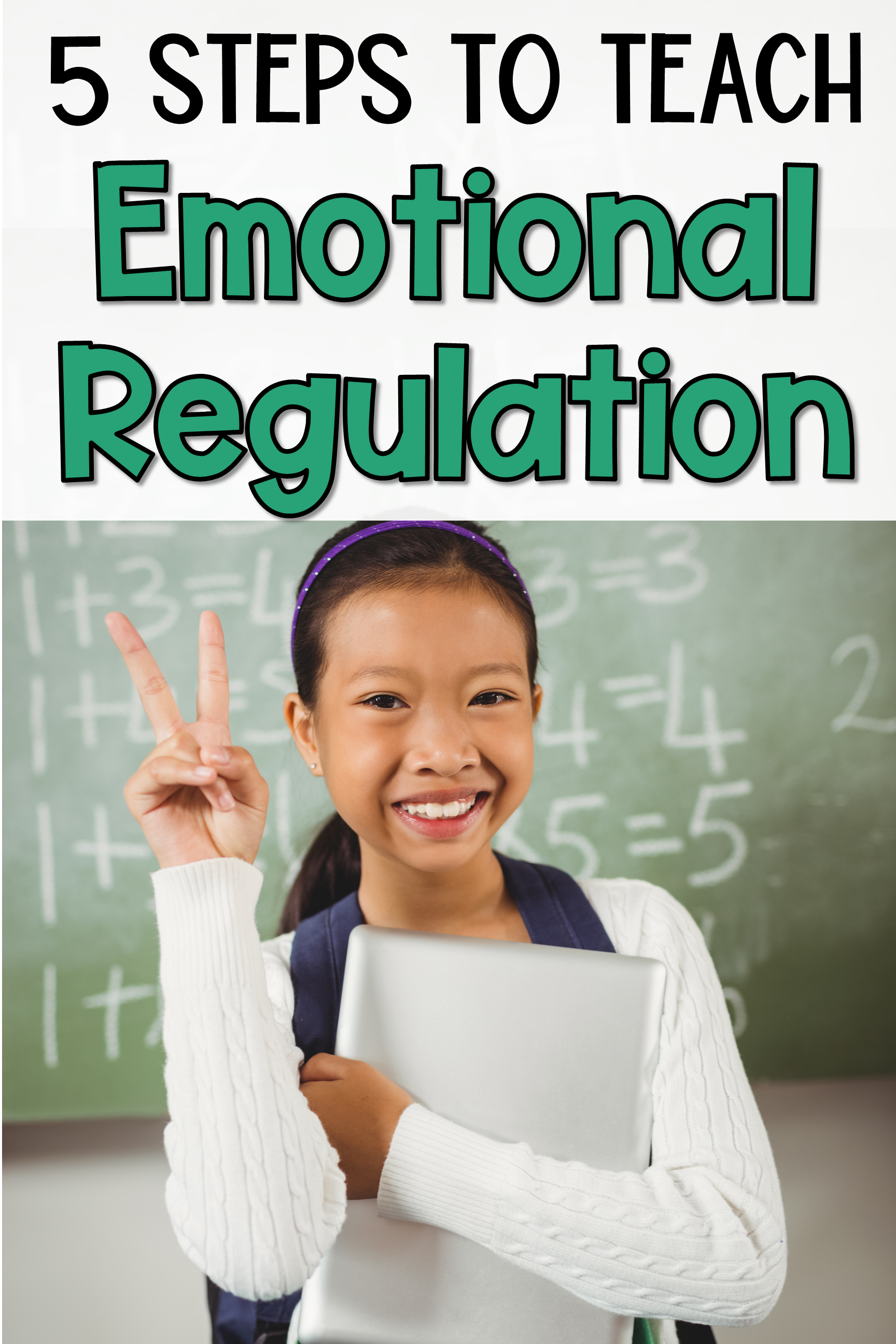 5 Steps To Teach Emotional Self Regulation In