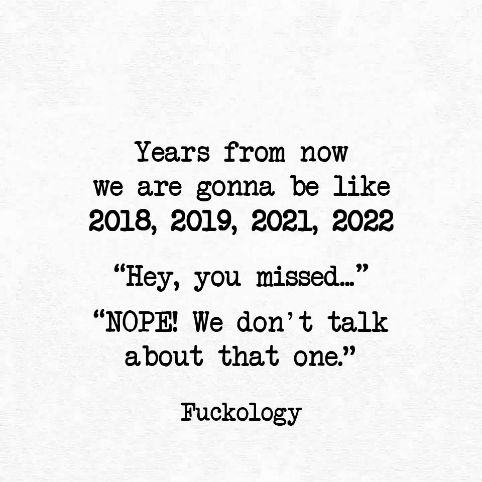 Nope We Don T Talk About That One Funny Quotes Quotes About New Year Sarcastic Quotes