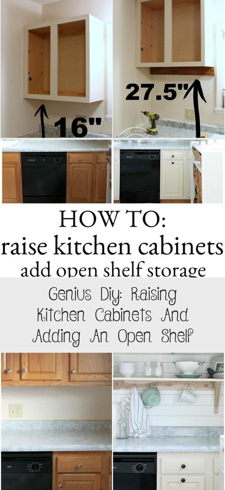 Learn How To Raise Kitchen Cabinets To The Ceiling And Add A Floating Shelf Underneath To Maximize Storage Space In 2020 Diy Kitchen Shelves Shelf Decor Open Shelving
