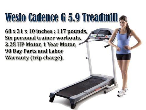 Weslo Cadence G 5 9 Treadmill Best Folding Treadmill For Home