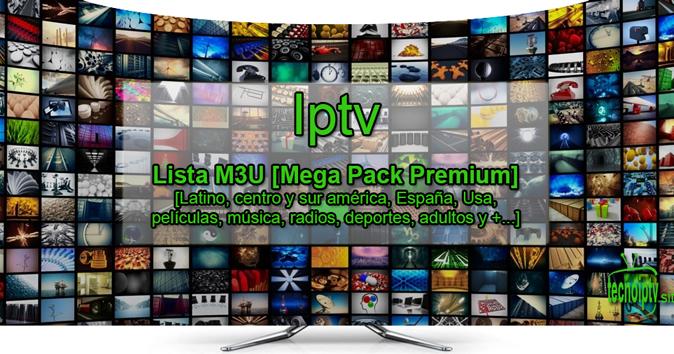 Iptv Lista M3u Mega Pack Premium Latino Centro Y Sur América Películas Usa España Música Radios Deportes Adultos Y America Del Sur Mega Pack Radios