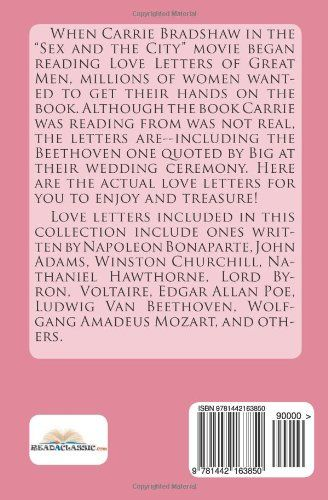 "Love Letters of Great Men: The Collection of Love Letters Drawn from by Carrie Bradshaw in ""Sex in the City"": Ludwig Van Beethoven, François-Marie Arouet Voltaire, John Adams, Vincent Van Gogh, Dylan Thomas, Wolfgang Amadeus Mozart:"