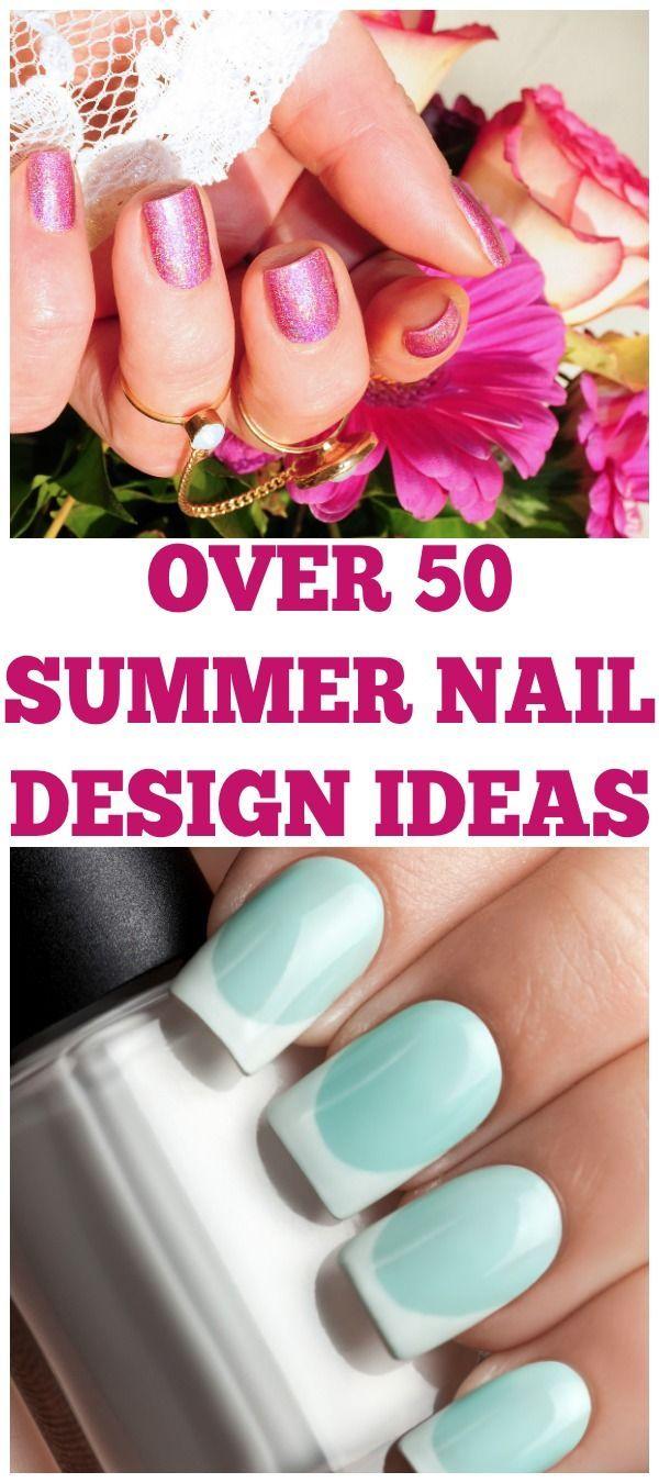 Looking To Pamper Yourself This Summer With Some Cute Nails Here