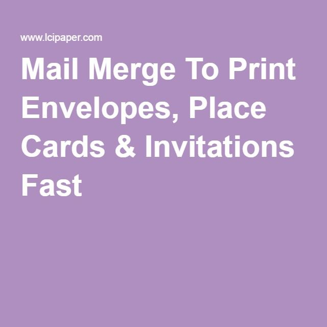 Mail merge to print envelopes place cards invitations fast mail merge to print envelopes place cards invitations fast stopboris Gallery