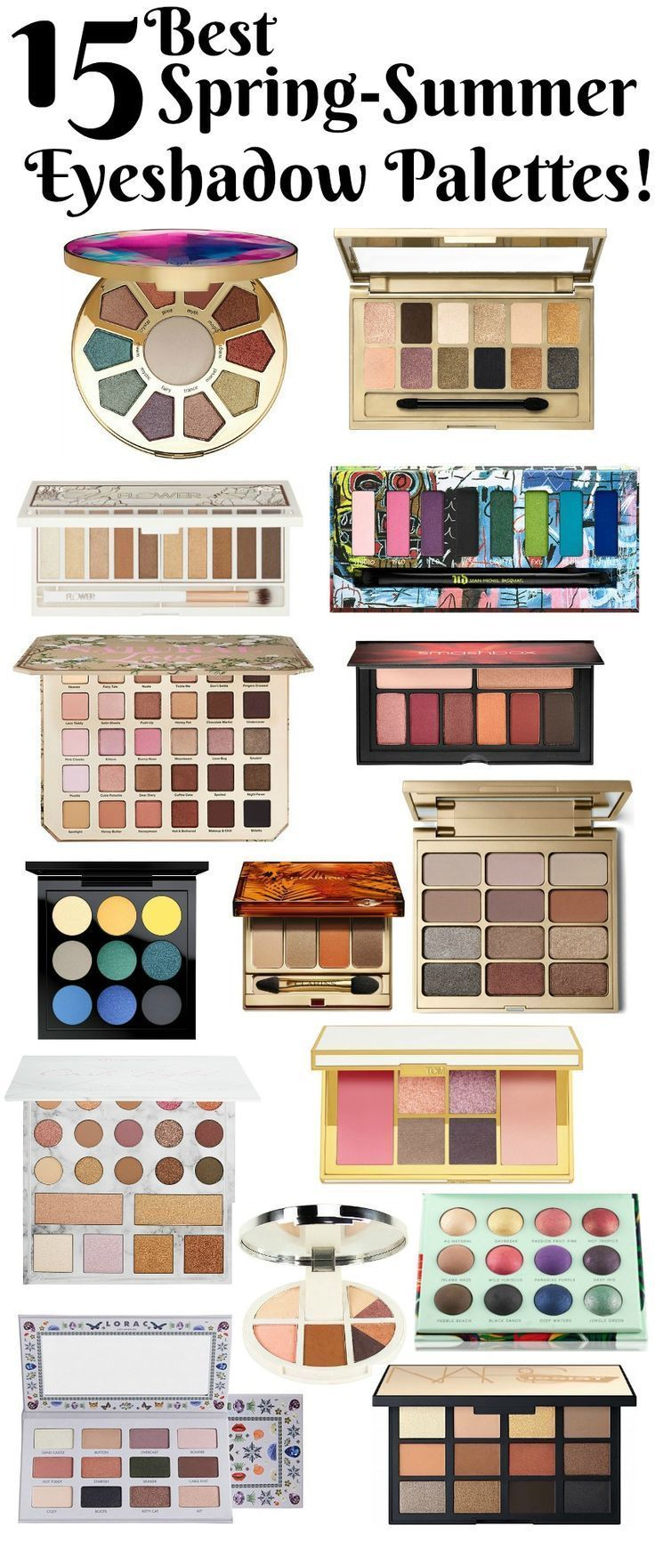 The Must Have List Best Spring Summer Eyeshadow Palettes