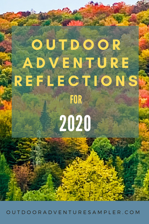 Outdoor Adventure Reflections