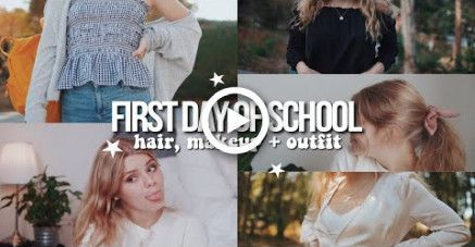 FIRST DAY OF SCHOOL hair, makeup + outfit 2018! #firstdayofschoolhairstyles