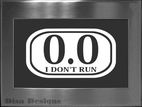 0 0 i dont run vinyl decal car decal geek decal on etsy 4 00