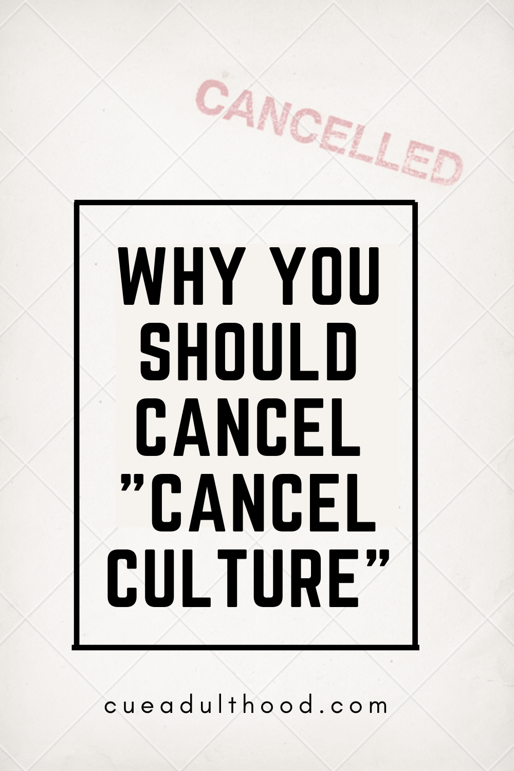 Why You Should Cancel Cancel Culture Culture Quotes Cancelled Culture