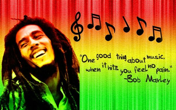 one good thing about music when it hits you feel no pain...