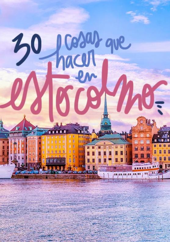 30 Cosas Que Ver Y Hacer En Estocolmo Viajar A Estocolmo Estocolmo Viajar A Suecia