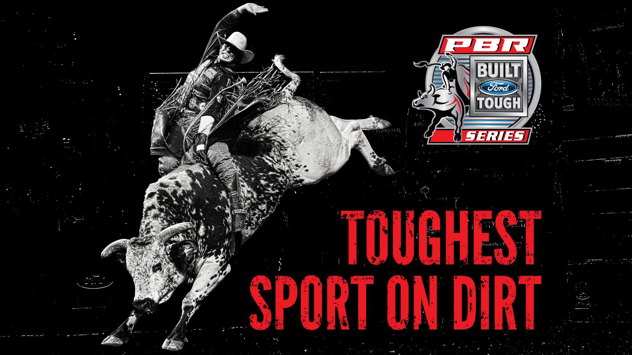 Pin By Cowboy Life On Bull Riding Built Ford Tough Bull Riding Tough