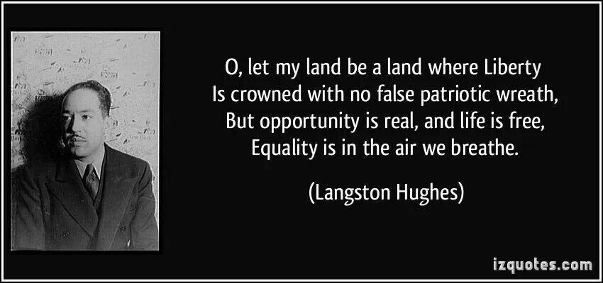 Langston Hughes quote Patriotic quotes, Langston hughes