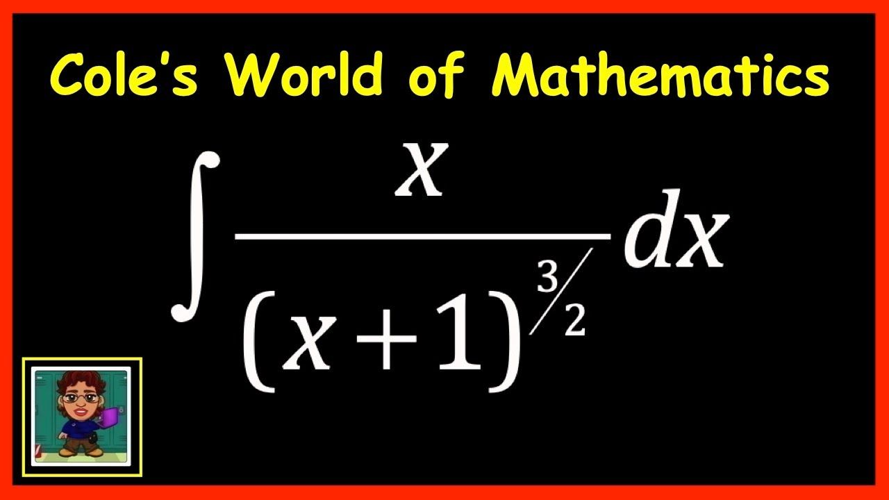 Integral Of X X 1 3 2 Calculus Calculus Mathematics Email Subject Lines