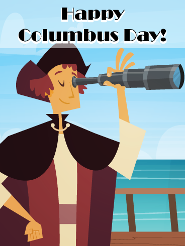 The Great Discovery Columbus Day Card Birthday Greeting Cards By Davia In 2020 Happy Columbus Day Birthday Greeting Cards Birthday Reminder