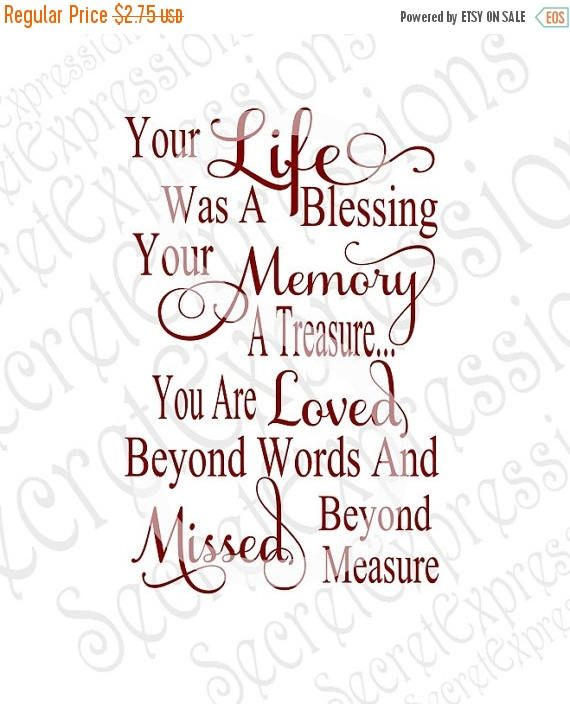 Your Life was a Blessing Your Memory a Treasure Sv