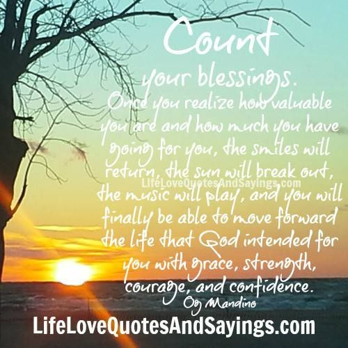 Count Your Blessings Blessed Quotes God Bless You Quotes Good Morning God Quotes