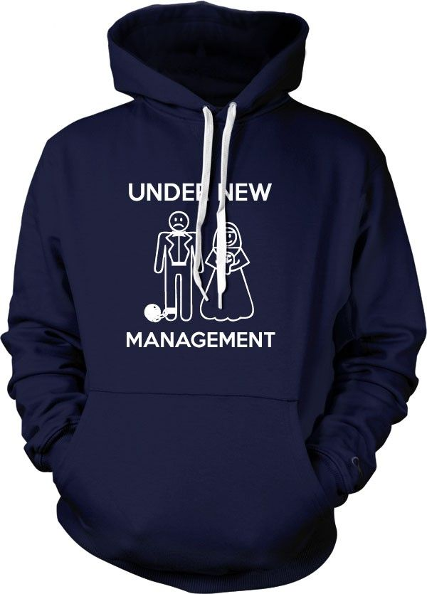 Under New Management Hoodie  4d52cbcfe
