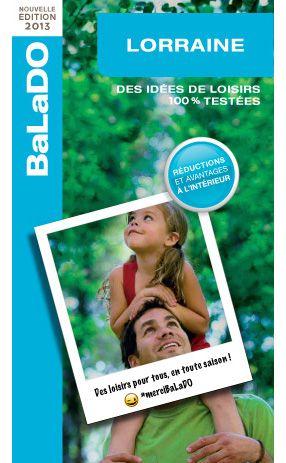 Balado Lorraine Edition 2013 Activite Loisir Loisirs Idee Sortie