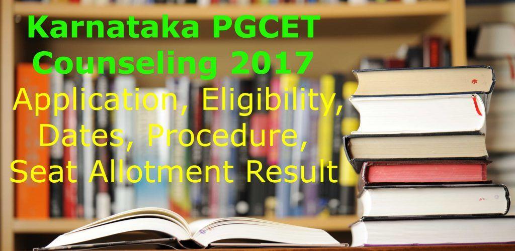 Karnataka (KEA) PGCET Counselling 2018 Counseling