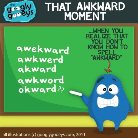 That Awkward Moment When You Realize That You Don T Know How To