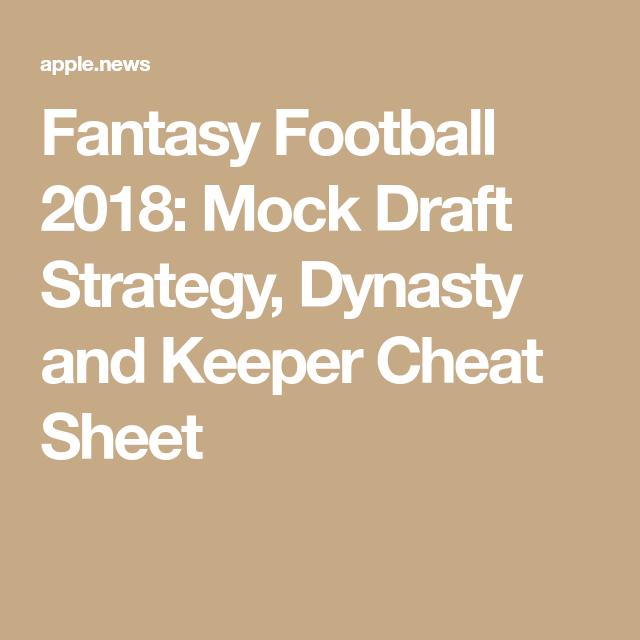 Fantasy Football 2018 Mock Draft Strategy Dynasty And Keeper