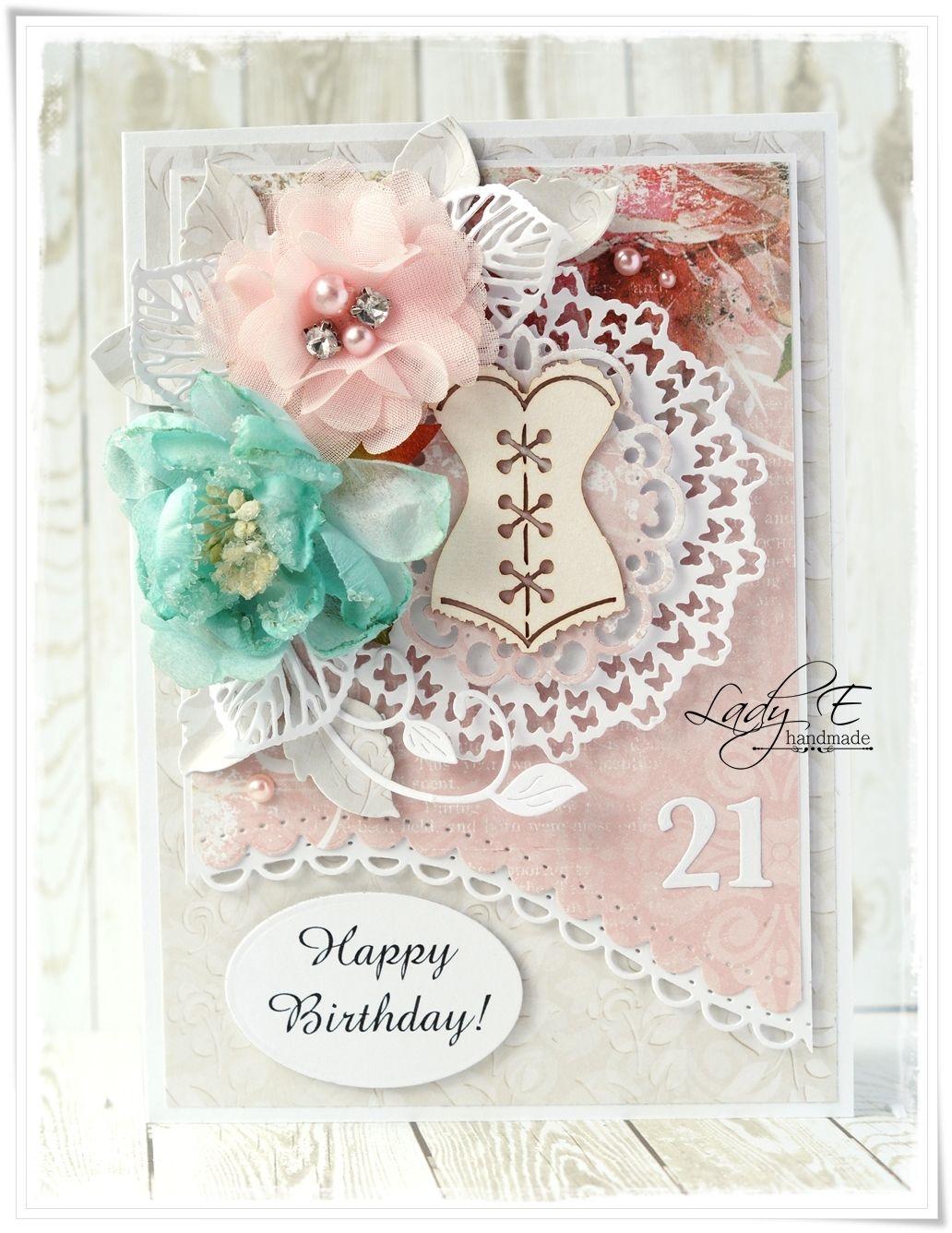 Scrap Art By Lady E 21st Birthday Cards For The Magazine Kartki