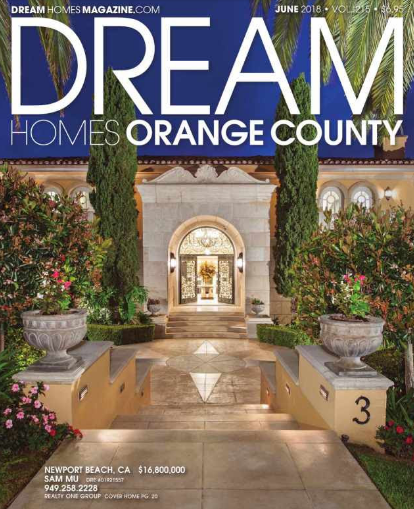 Orange County Dream Homes Magazine, The Digital Version, Is Now Available.  Please Call On Me Today To Serve Your Real Estate Needs Outside San Diego  County.