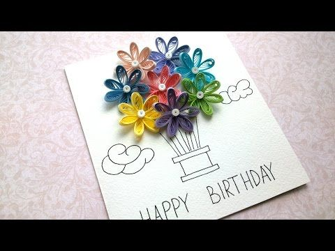 How To Make Quilling Birthday Balloon Cards Quick Birthday Balloon