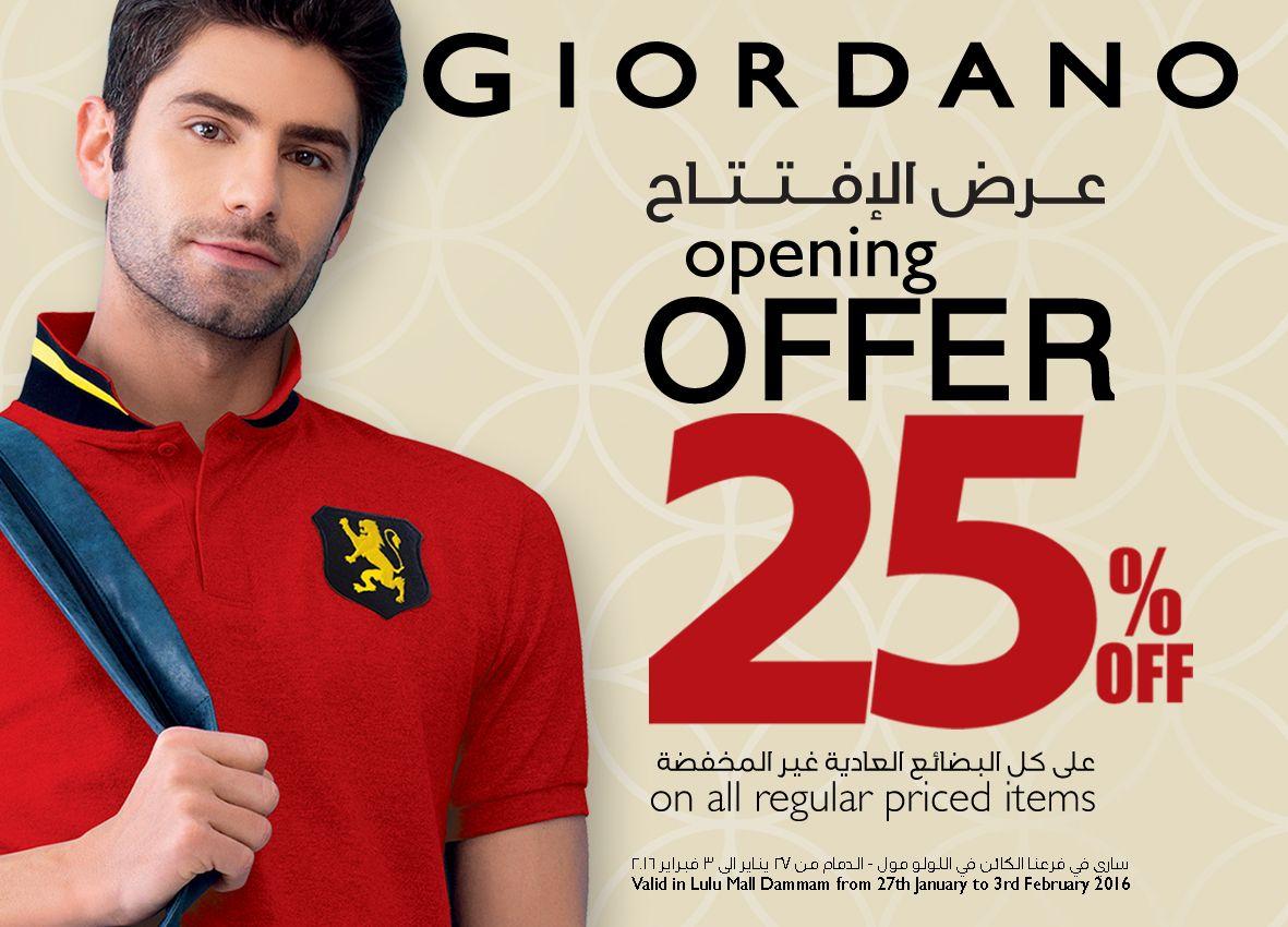 Opening Offer عرض الإفتتاح Visit Our New Giordano Store At Lulu Mall Dammam And Enjoy 25 Till 3rd Feb 2016 تفضل بزيارة معرض جيوردانو الجد Dammam Highlights
