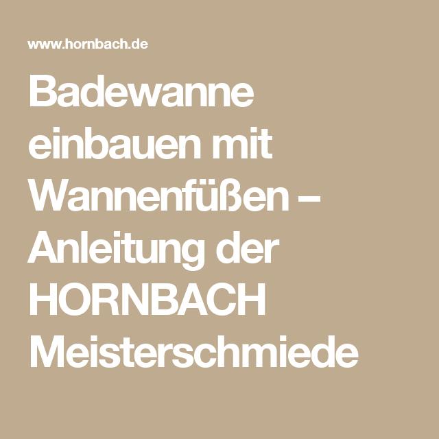 Badewanne einbauen mit Wannenfüßen – Anleitung der HORNBACH ...