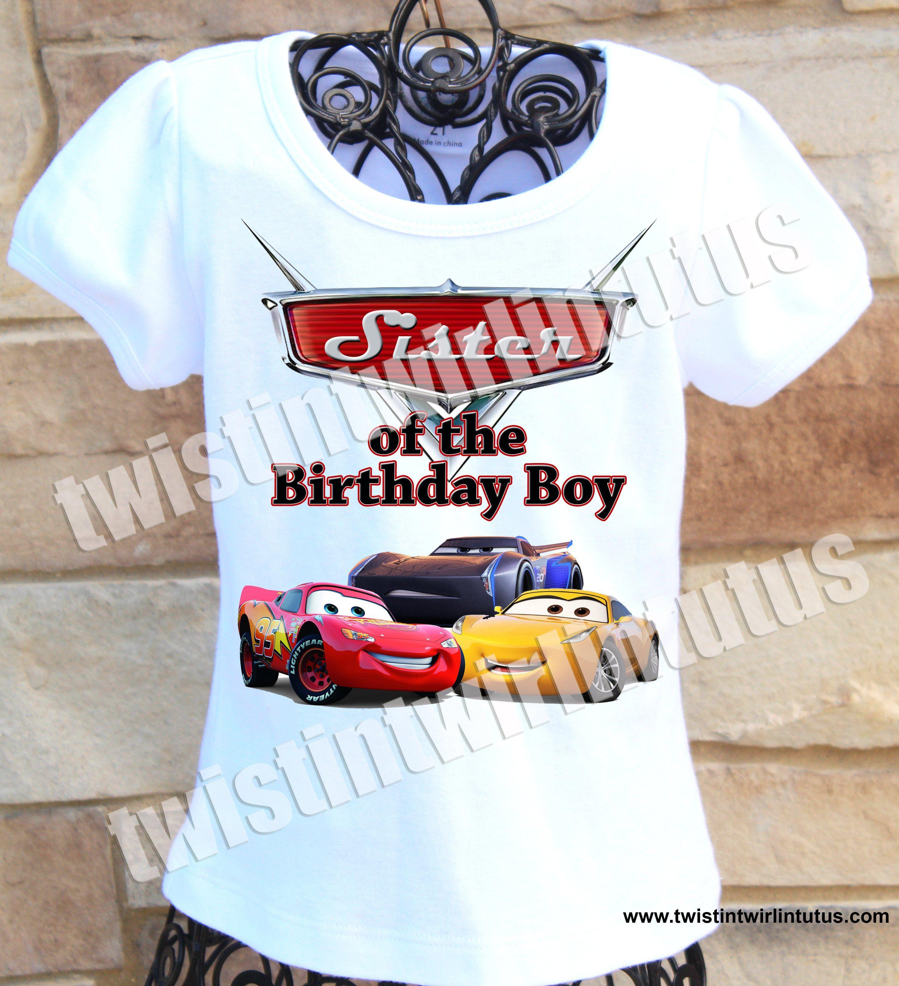 Cars 3 Sister Birthday Shirt