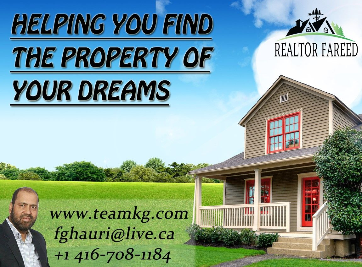 Get Expert Advice On Buying And Selling A House, And Search Canadian Real Estate Listings. View Homes And Cottages For Sale By Expert Realtor Fareed . For Information Contact :  Call: (416) 708-1184 Web: Http://Teamkg.Com