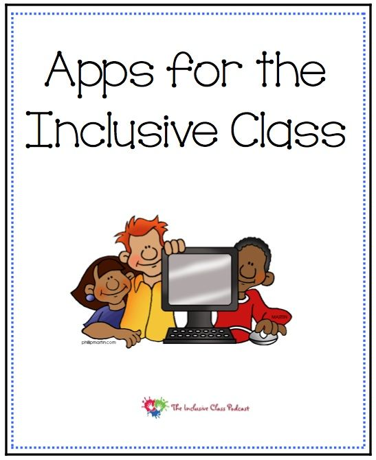 Apps Udl To Support Students With Special Needs Inclusion Classroom Special Education Inclusion Special Education Transition