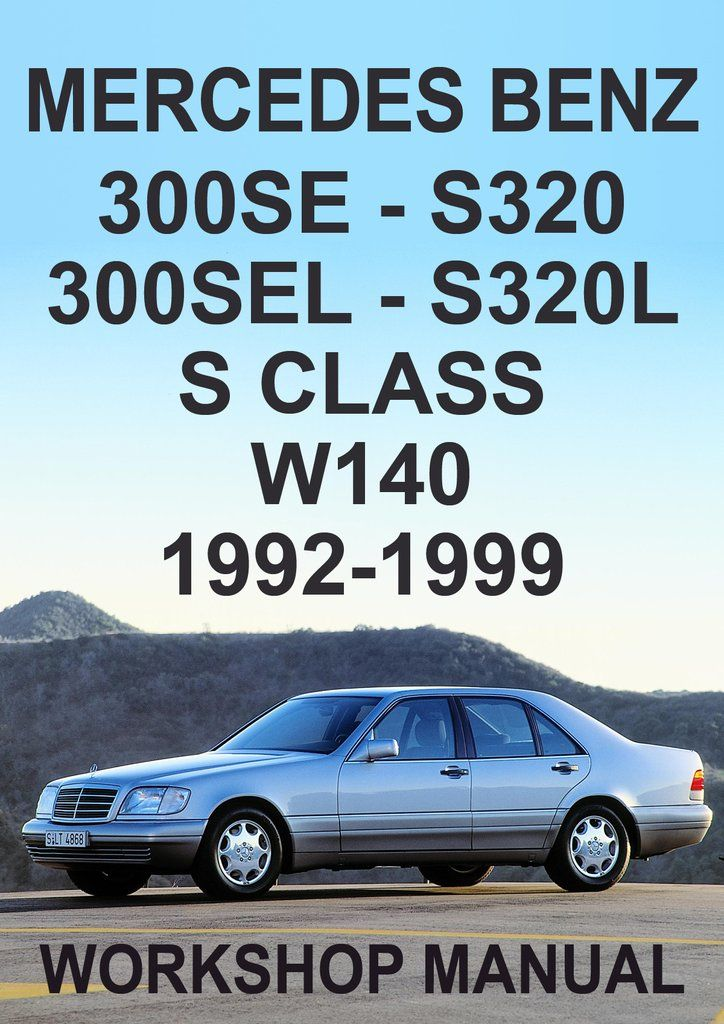 1999 mercedes s320 manual wiring diagram library mercedes benz w140 series s class 300se s320 workshop manual 1992 rh pinterest com 1999 mercedes e320 manual 1999 mercedes s320 repair manual publicscrutiny Image collections