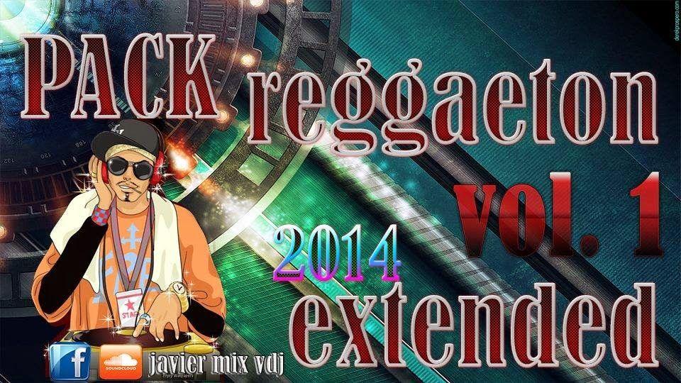 Pack Reggaeton Remixes Extend Reggaeton Regueton Musica
