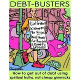 Debt-Busters: How to get out of debt using spiritual truths (Kindle Edition)By Joe Chiappetta