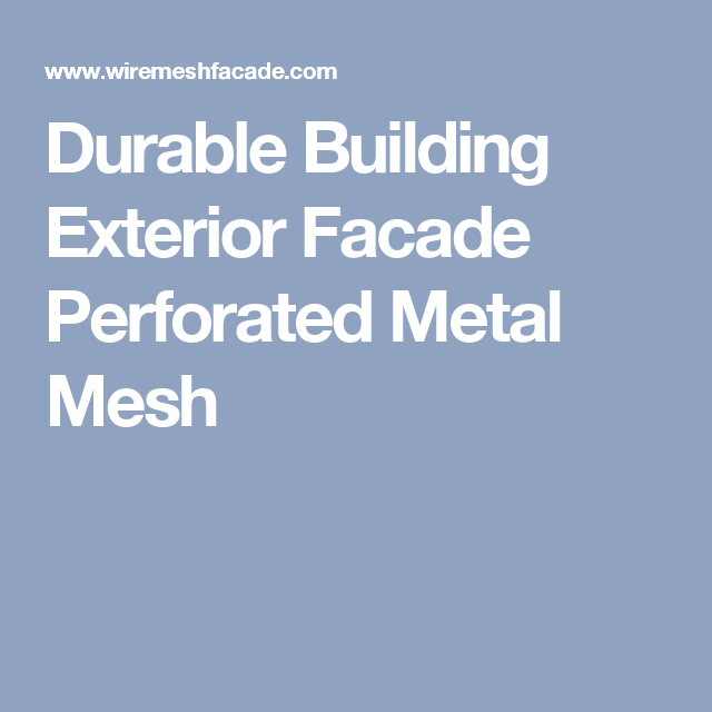 Durable Building Exterior Facade Perforated Metal Mesh