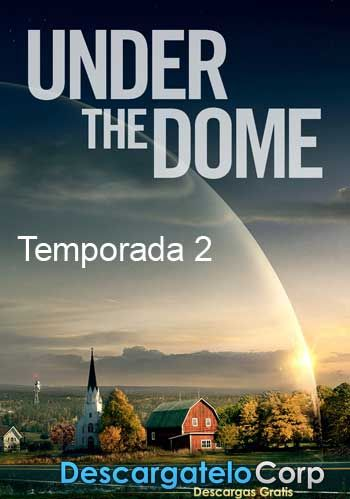 Under The Dome Temporada 2 Audio Latino Under The Dome Sky King Tv Show Games
