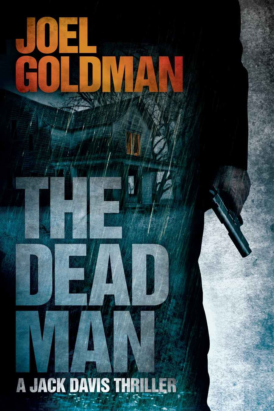 The Dead Man (Jack Davis Thrillers): Joel Goldman: Amazon com