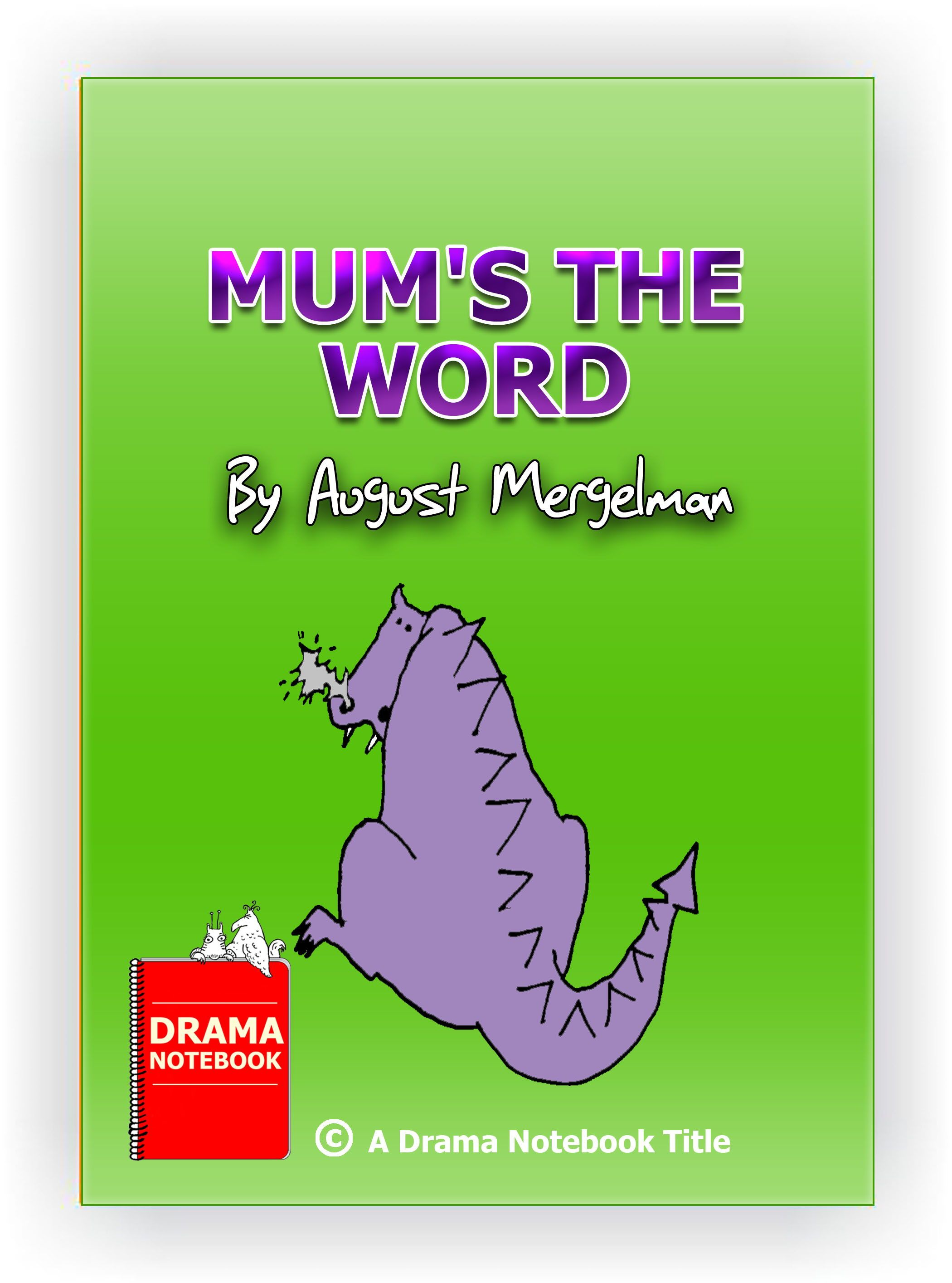 Mum S The Word Short Funny Play Script For Kids And