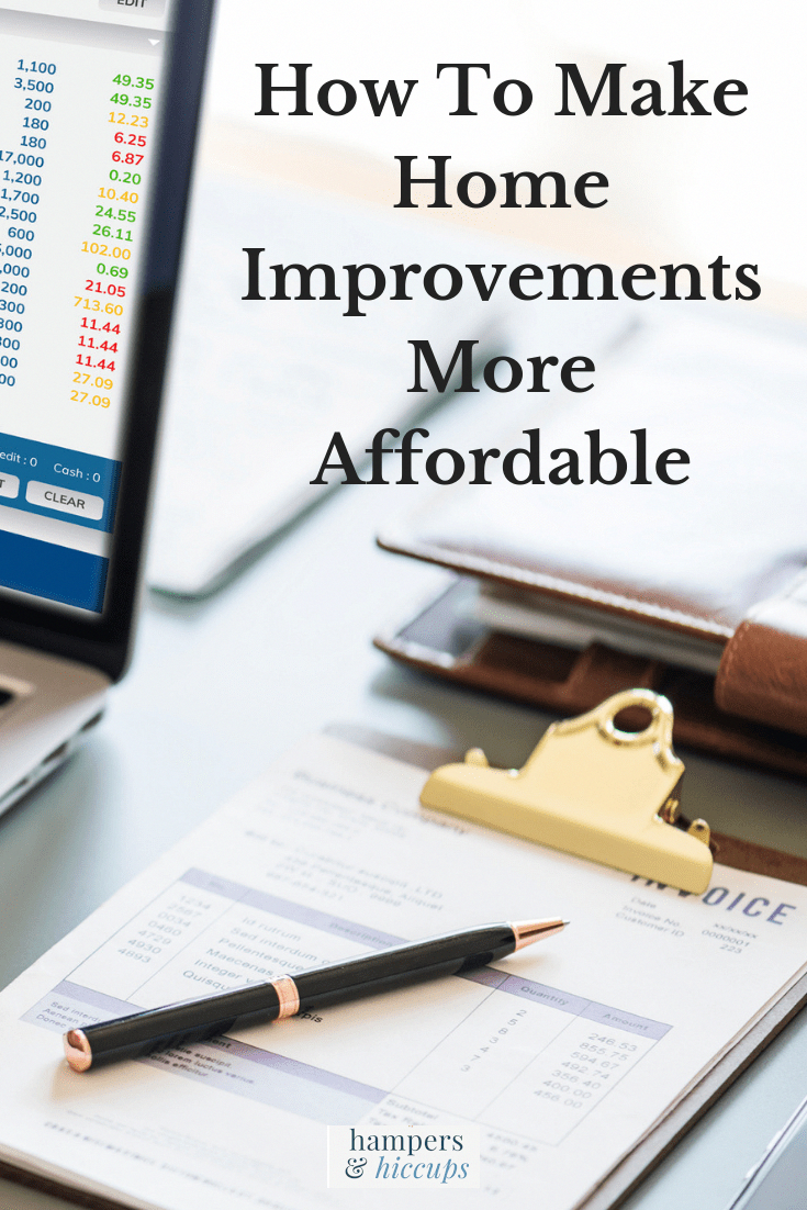 How To Make Home Improvements More Affordable Home Improvements Can Cost A Lot Of Money He Home Improvement Home Improvement Loans Home Improvement Projects