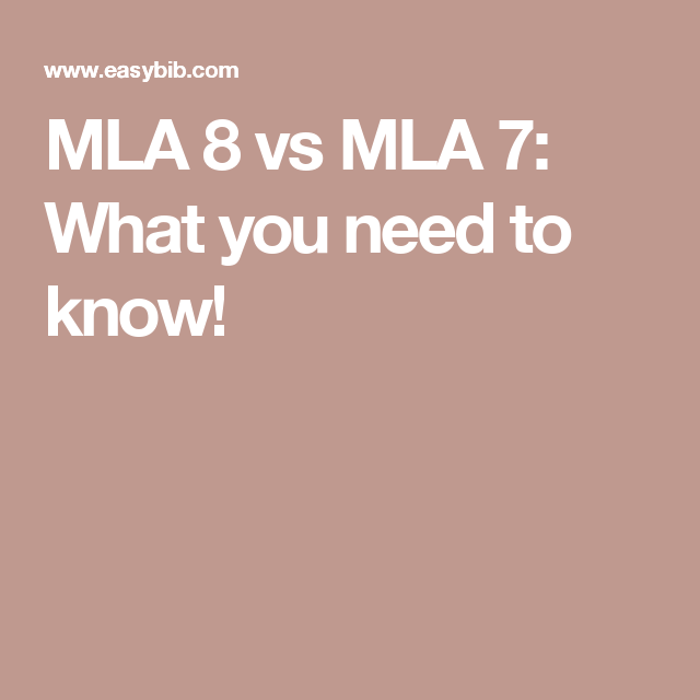 mla 8 vs mla 7  what you need to know