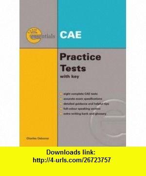 Exam Essentials CAE Practice Tests (9781424028276) Charles